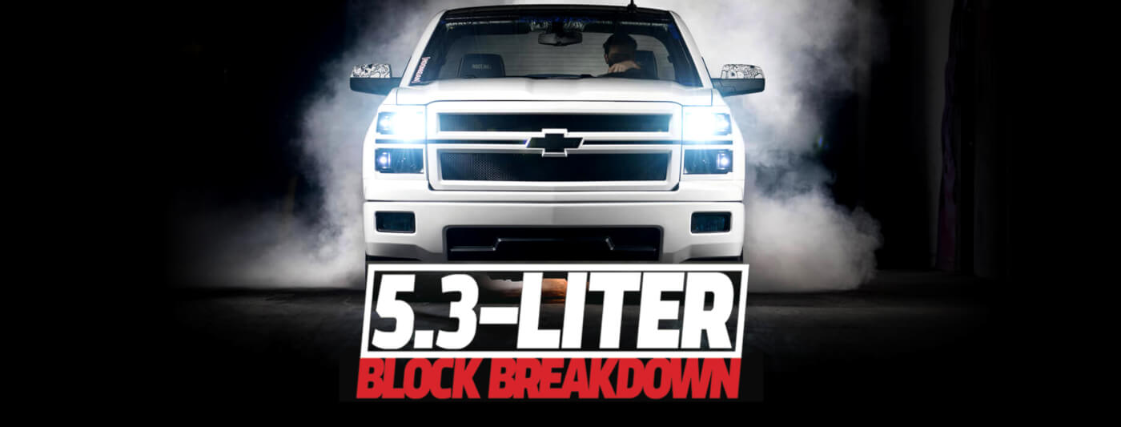 5 3- Liter Block Break down | Street Trucks
