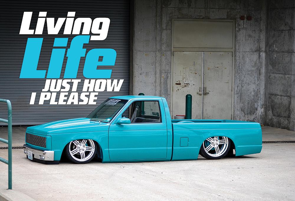Just How I Please 1992 Chevrolet S10 Mini Truck Street Trucks